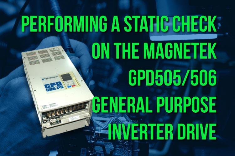 Static Check of Magnetek GPD505