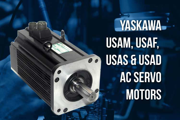 Yaskawa USAMED ISAFED, USADED USASED Servo Motors