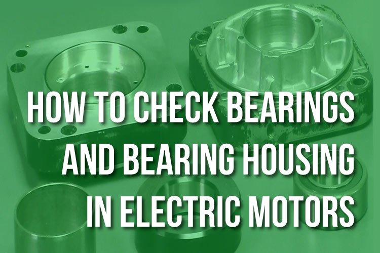 Checking Bearing Housing