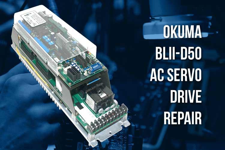 Okuma BLII-D50A AC Servo Drive Repair