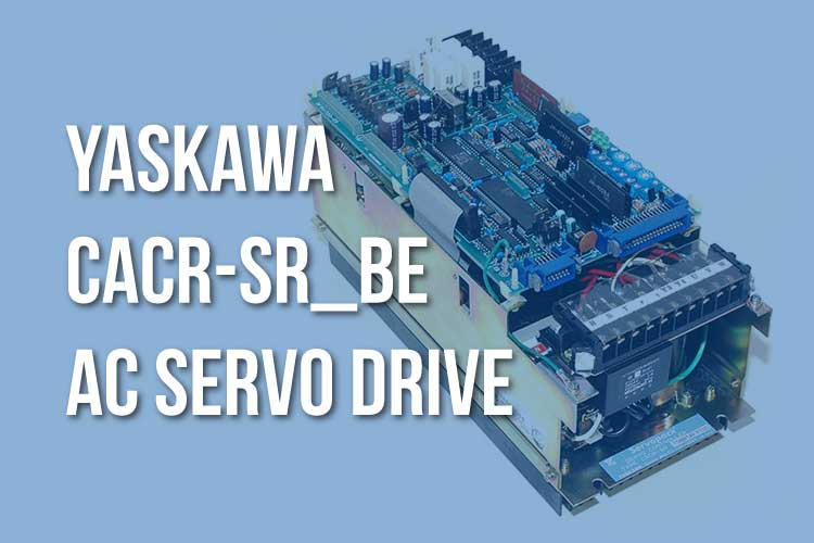Yaskawa CACR-SR_BE AC Servo Drives
