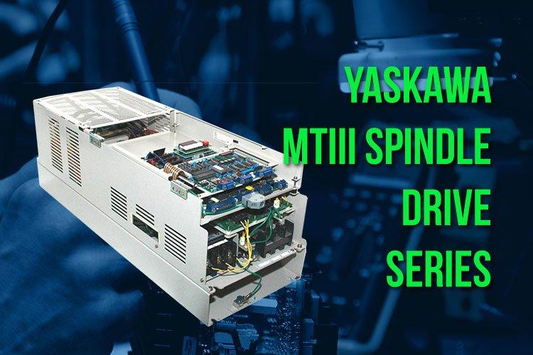Yaskawa MTIII Spindle Drive Series