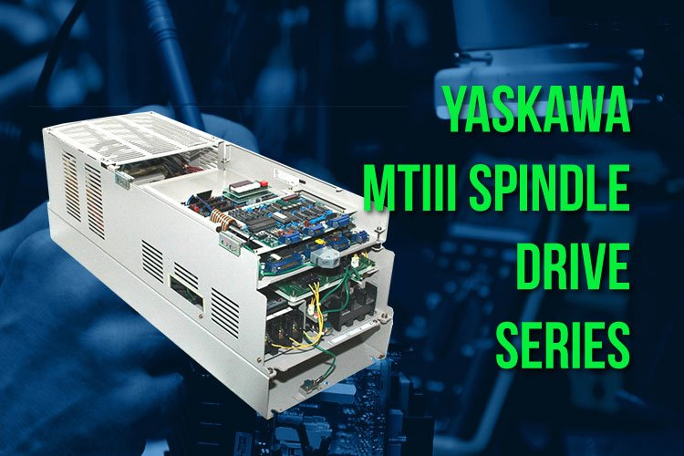 Yaskawa MTIII Spindle Drive Series