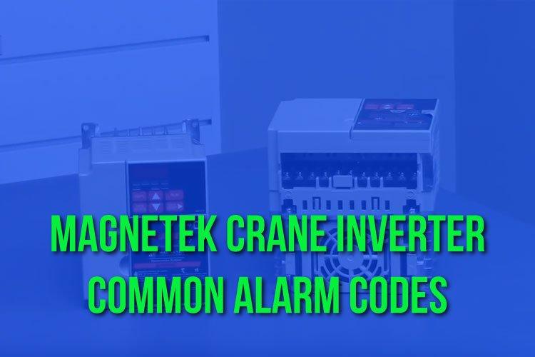 Magnetek Crane Inverter Alarm Codes