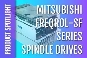Mitsubishi Freqrol-SF Spindle Drives