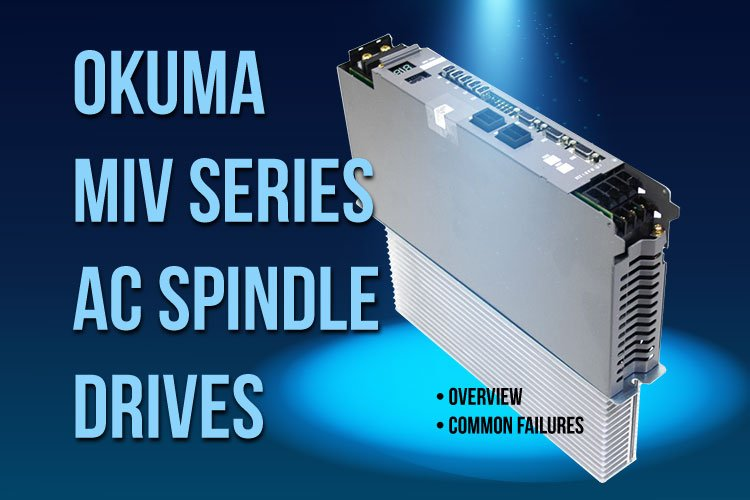 OKUMA MIV AC Spindle Drives