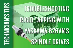 Rigid Tapping with Yaskawa 626VM3